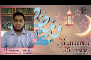 Ramadan Message by Zonal President of SIO Jharkhand