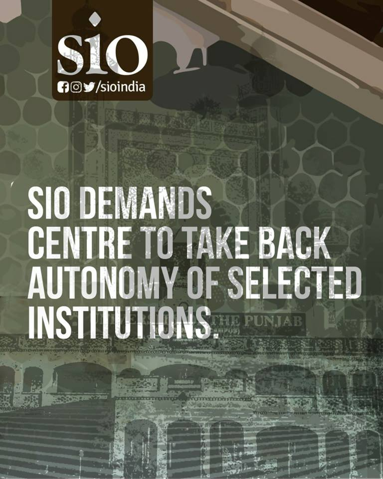 SIO demands centre to take back autonomy of selected institutions – Nahas Mala