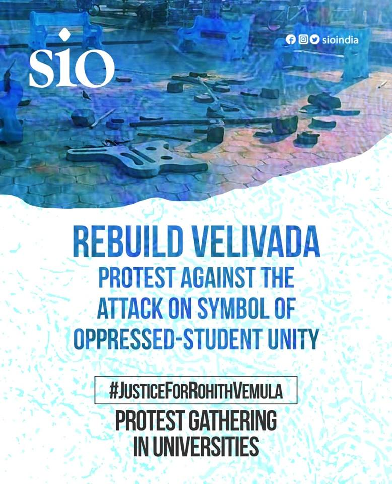 Destruction of Velivada is an attack against the struggle and symbol of oppressed-student unity in UoH – Labeed Aliya