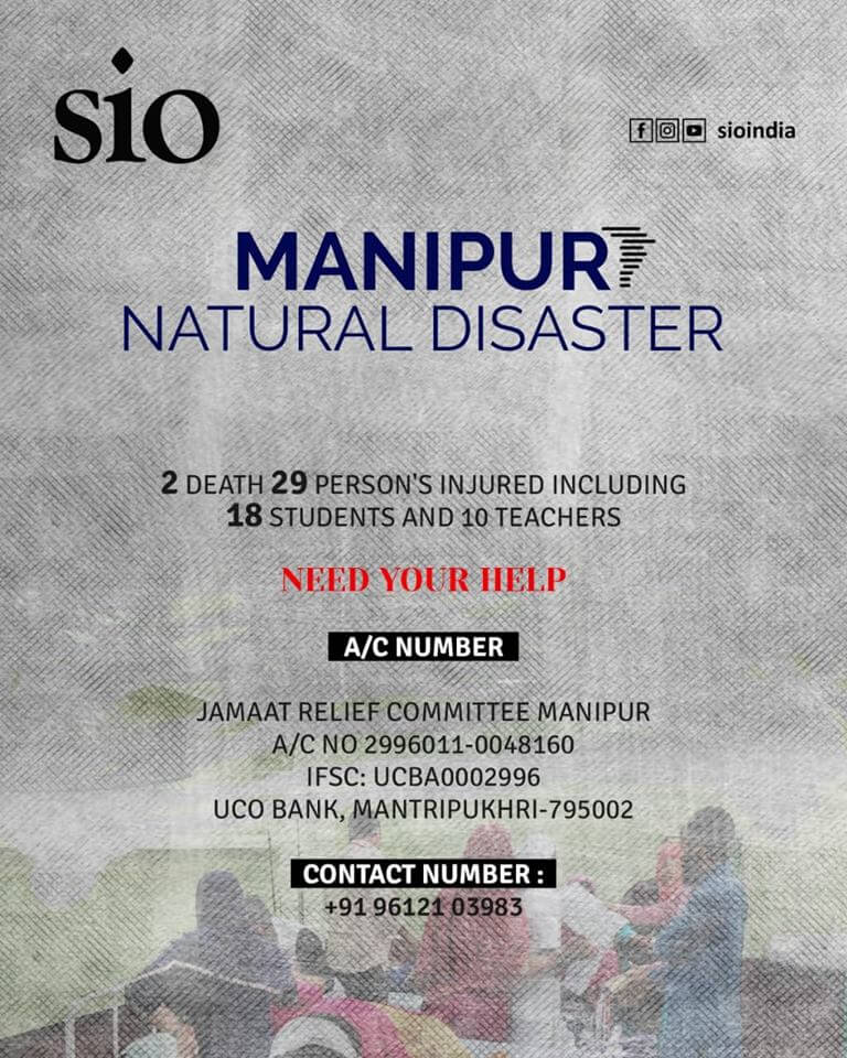 SIO urge Manipur Government to help students and staff of School  Ravaged by Cyclone – Labeed Shafi
