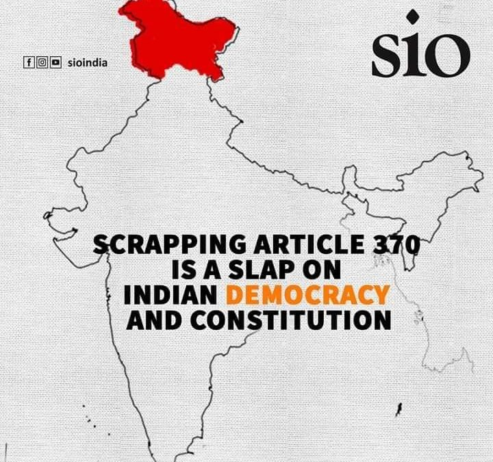 Scrapping Art 370 is a slap on Indian Democracy and Constitution: Labeed Shafi (President, SIO of India)