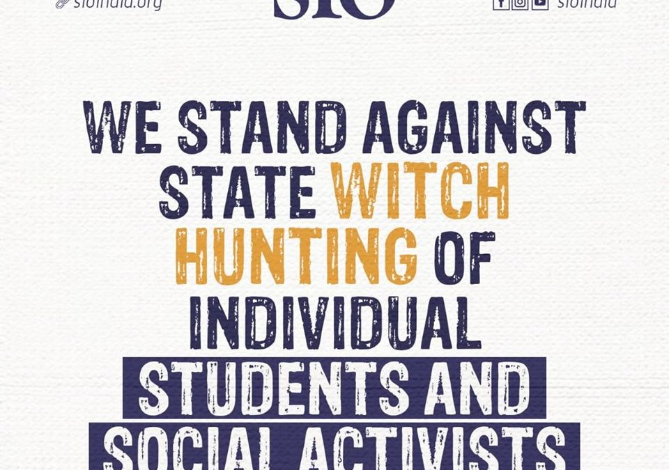 We stand against the individuals being targeted and witch hunting of individual students and social activists – SIO