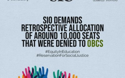 SIO Seeks Supreme Court Intervention in OBC Reservation Quota Issue. Demands Retrospective Allocation of Seats